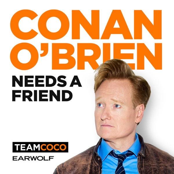 Conan O'Brien Needs A Friend image