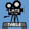 Late To The Table artwork