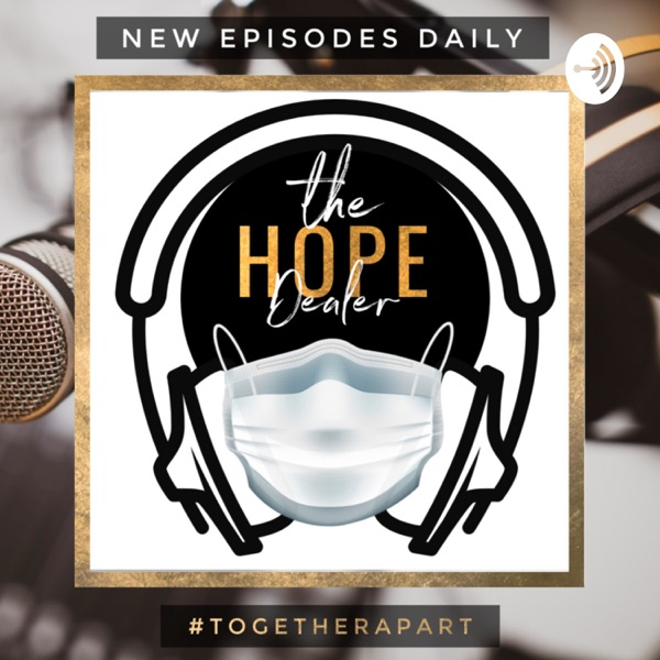 The Hope Dealer Podcast with Host Arie Rose