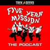 Five Year Mission: The Podcast