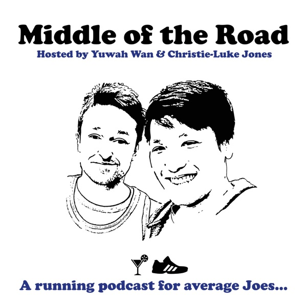Middle Of The Road - A running podcast for average Joes...