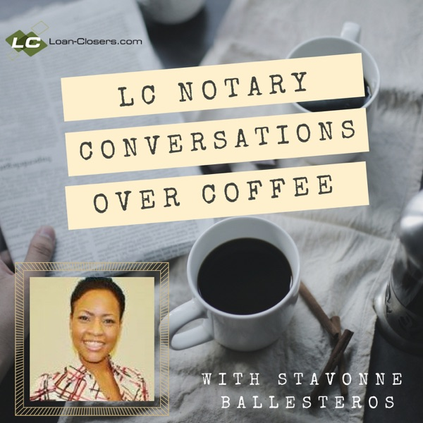 LC Notary Conversations Over Coffee