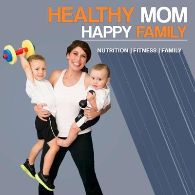 Healthy Mom Happy Family