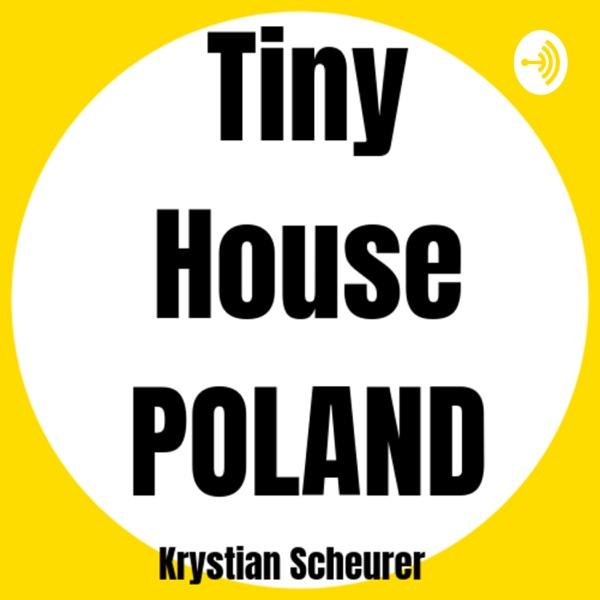 Tiny House POLAND Podcast