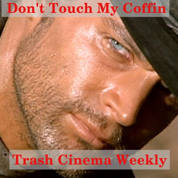 Don't Touch My Coffin