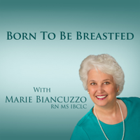 Born to be Breastfed podcast