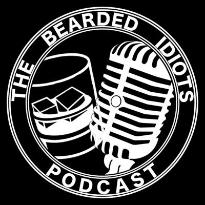 The Bearded Idiots Podcast