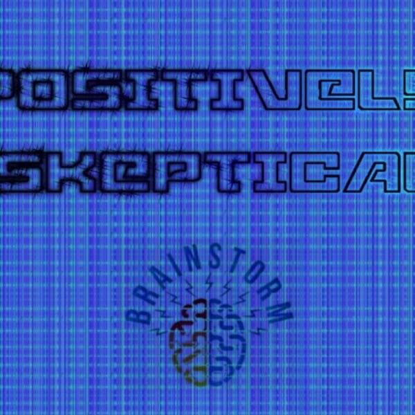 Positively Skeptical