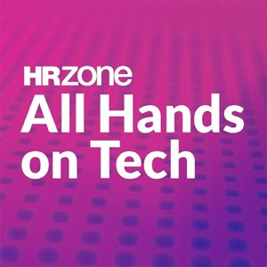 HRZone's All Hands on Tech Podcast