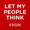 RZIM: Let My People Think Broadcasts