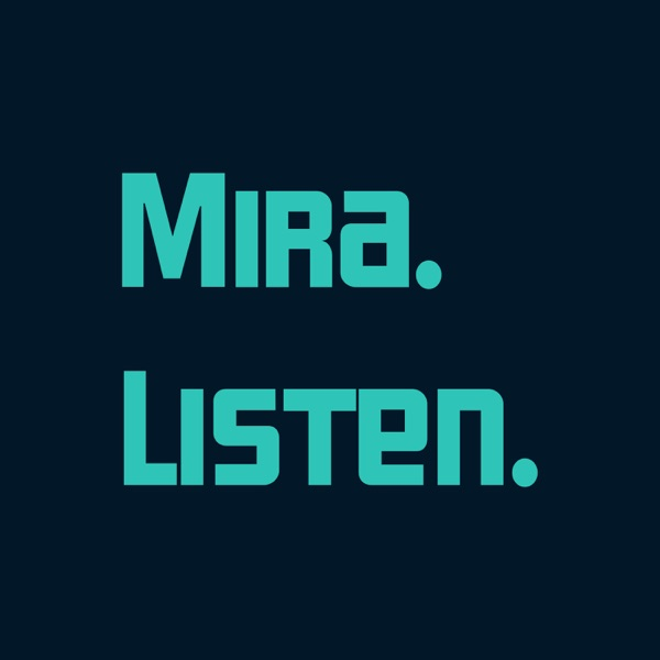 Mira Listen