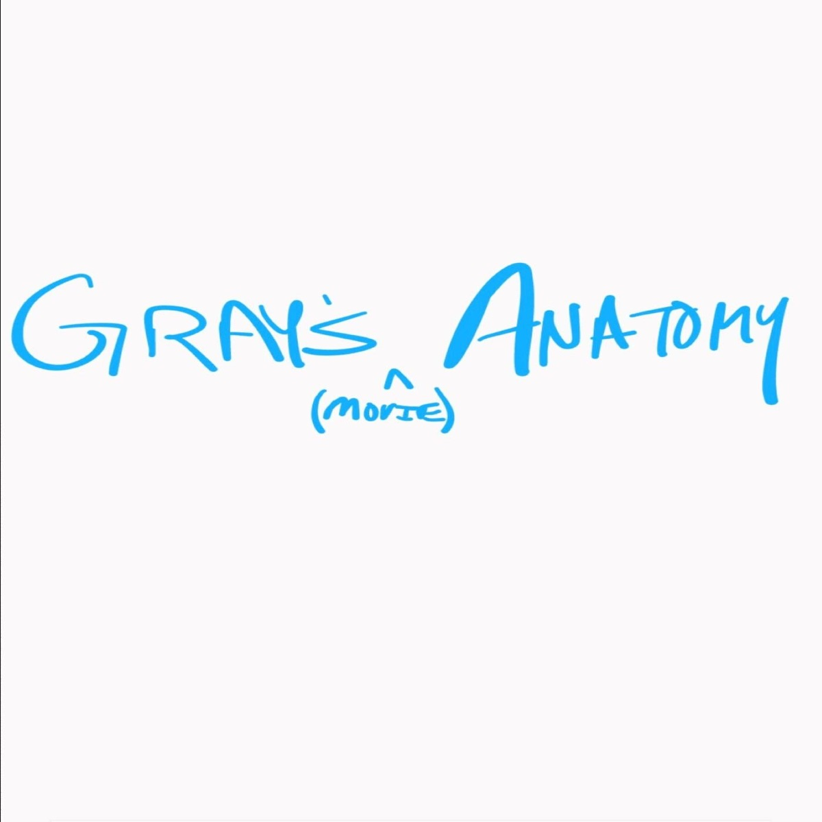 Gray's [Movie] Anatomy