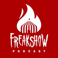 Freakshow Podcast podcast