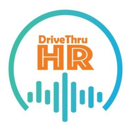 DriveThruHR - HR Conversations on Apple Podcasts