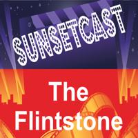 SunsetCast - The Flintstones podcast