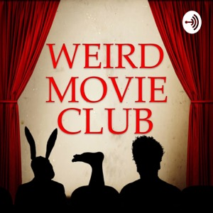 Weird Movie Club