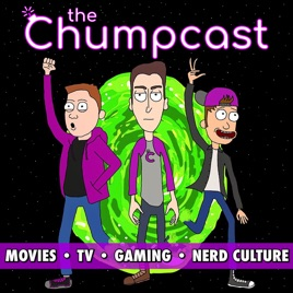The Chumpcast - Chumps on TV, Movies, and Pop Culture: Men