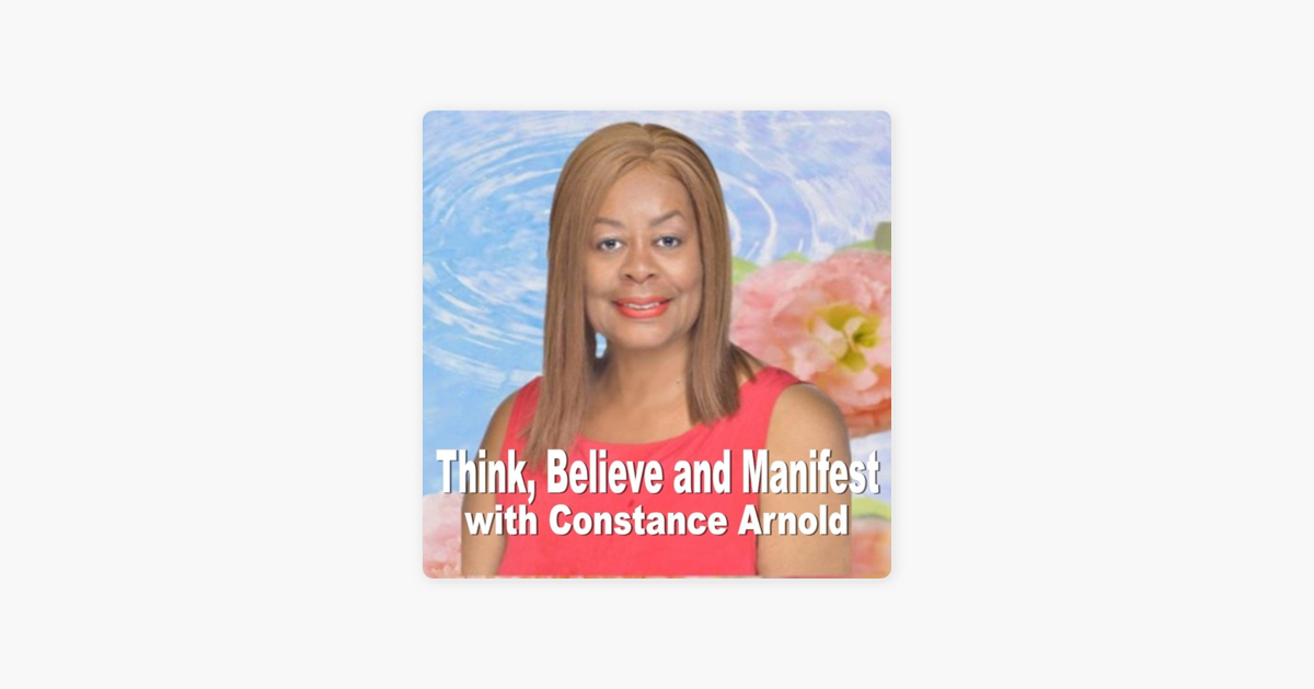 Think, Believe and Manifest! on Apple Podcasts