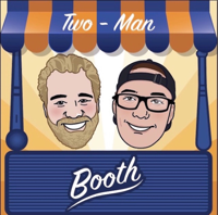 Two-Man Booth podcast