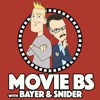 Movie B.S. with Bayer and Snider artwork