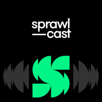 Sprawlcast podcast