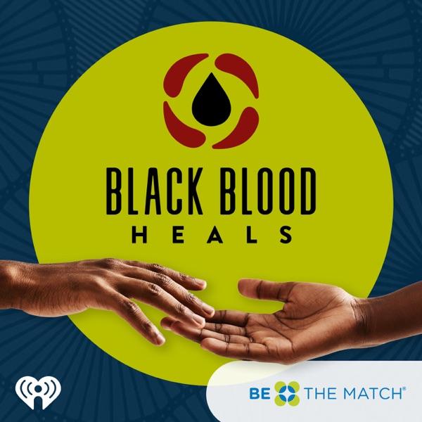 Black Blood Heals