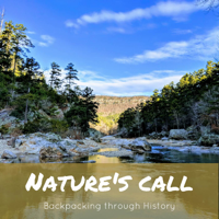 Nature's Call: Backpacking Through History podcast