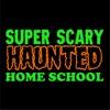 Super Scary Haunted Homeschool artwork