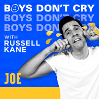 Boys Don't Cry with Russell Kane podcast