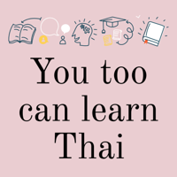 You too can learn Thai podcast