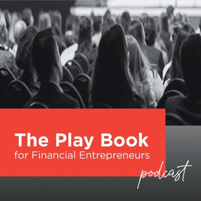 The Play Book for Financial Entrepreneurs