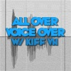 All Over Voiceover with Kiff VH artwork