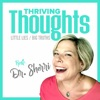 Thriving Thoughts with Dr. Sherri artwork