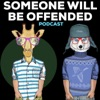 Someone Will Be Offended artwork
