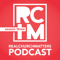 Real Church Matters Podcast podcast