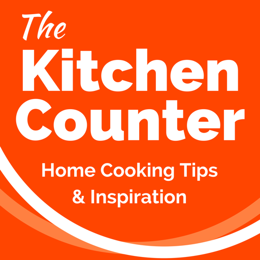 Cover image of The Kitchen Counter - Home Cooking Tips and Inspiration
