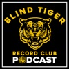 Blind Tiger Record Club Podcast artwork