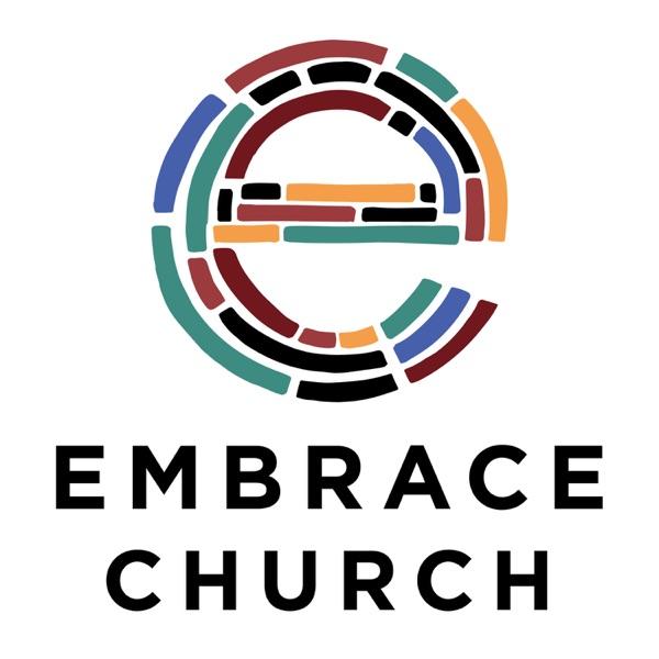 Embrace Church Sermon Audio