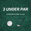 3 Under Par - Golf Podcast artwork