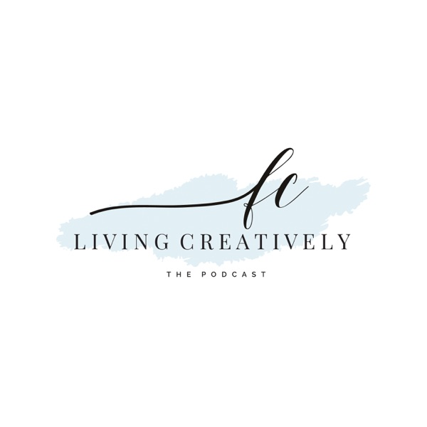 Living Creatively : The Podcast