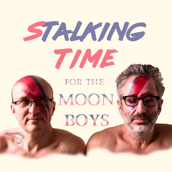 Stalking Time for the Moon Boys with David Baddiel