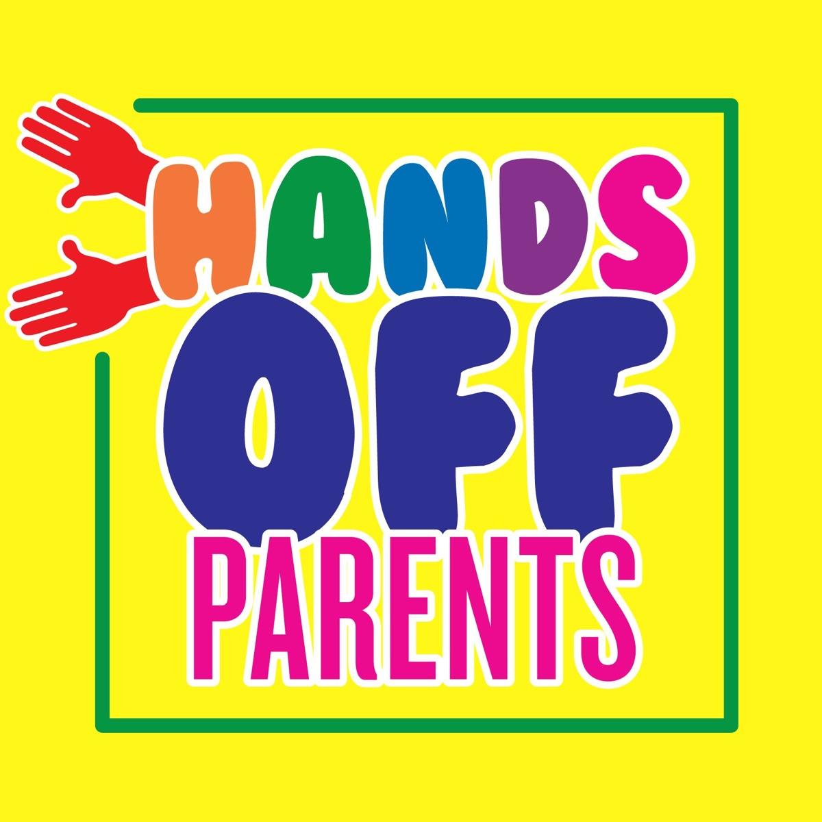 Hands Off Parents – Podcast – Podtail