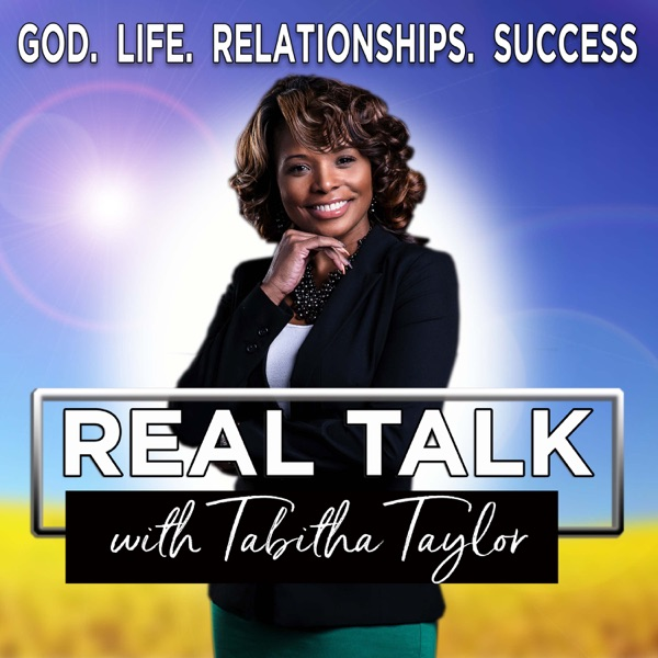 Real Talk with Tabitha Taylor