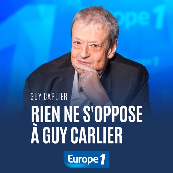 Rien ne s'oppose à Guy Carlier