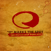 O Marks the Spot - The Outerloop Podcast podcast