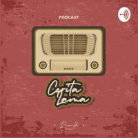 Cerita Lama podcast
