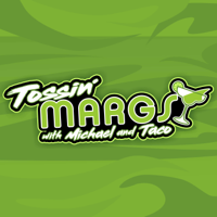 Tossin' Margs with Michael and Taco podcast