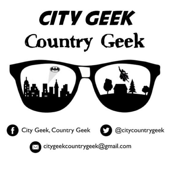 City Geek Country Geek DC Comics Podcast