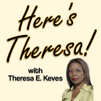 Here's Theresa! podcast