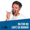 RFM - Nilton no Café da Manhã